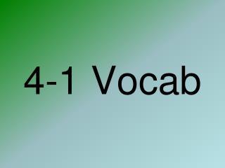 4-1 Vocab