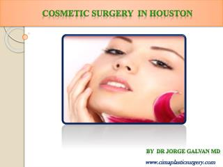 Cosmetic surgery in houston