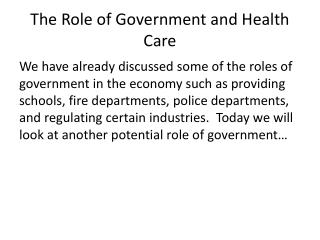 The Role of Government and Health Care