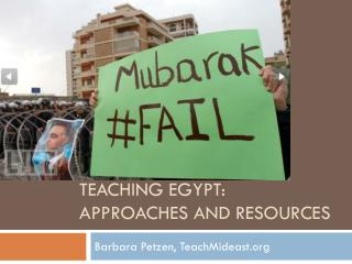 Teaching Egypt:  Approaches and Resources
