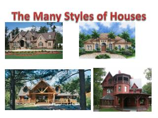The Many Styles of Houses