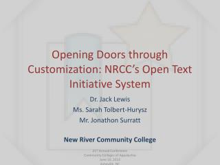 Opening Doors through Customization: NRCC's Open Text Initiative System