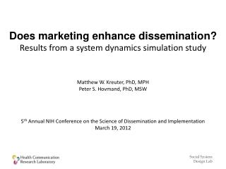 Does marketing enhance dissemination? Results from a system dynamics simulation study