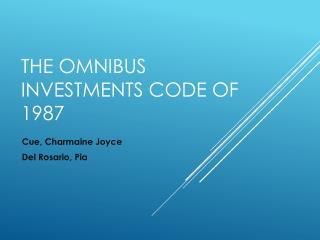 The Omnibus investments code of 1987