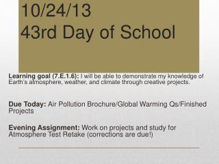 10/24/13 43rd Day of School