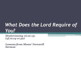 What Does the Lord Require of You ?