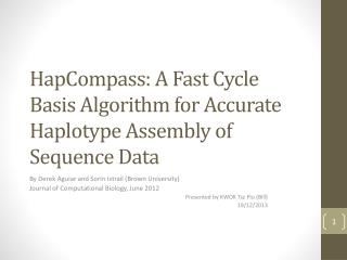 HapCompass : A Fast Cycle Basis Algorithm for Accurate Haplotype Assembly of Sequence Data