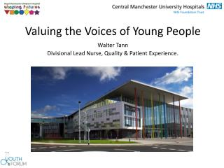 Valuing the Voices of Young People Walter Tann
