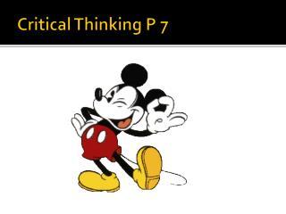Critical Thinking P 7