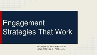 Engagement Strategies That Work
