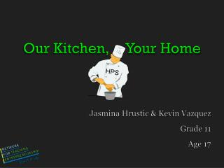Our Kitchen,      Your  Home