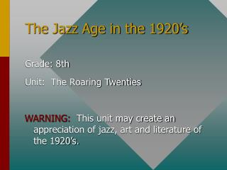 The Jazz Age in the 1920's
