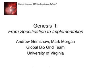 Genesis II: From Specification to Implementation