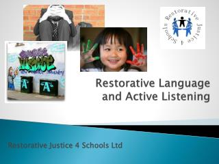 Restorative Language  and Active Listening
