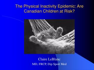 The Physical Inactivity Epidemic: Are Canadian Children at Risk?