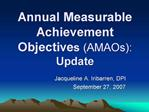 Annual Measurable Achievement Objectives AMAOs:  Update