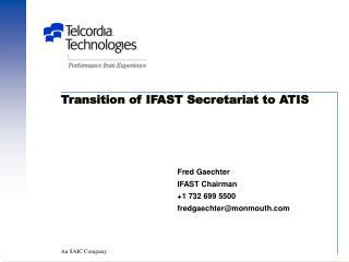 Transition of IFAST Secretariat to ATIS