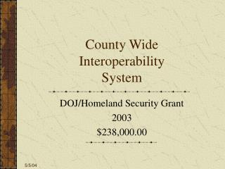 County Wide Interoperability System