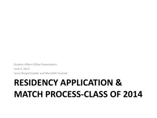 Residency application & match process-Class of 2014