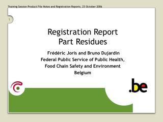 Registration Report Part Residues