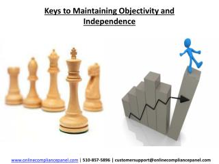 Keys to Maintaining Objectivity and Independence
