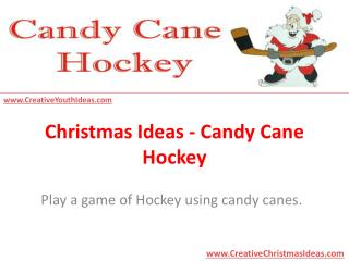 Christmas Ideas - Candy Cane Hockey
