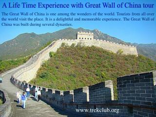 A Life Time Experience with Great Wall of China tour