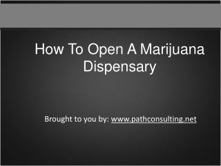 How To Open A Marijuana Dispensary