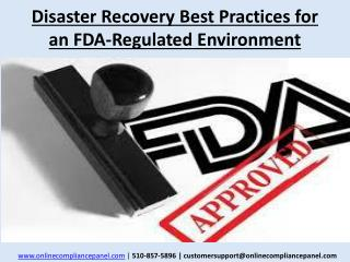 Disaster Recovery Best Practices for an FDA-Regulated Enviro