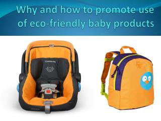 Why and How to Promote Use of Eco-friendly Baby Products