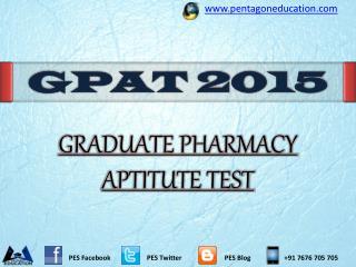 GPAT 2015: Graduate Pharmacy Aptitude Test 2015 Important De