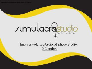 Impressively professional photo studio in London