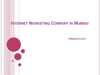 Internet Marketing Company in Mumbai