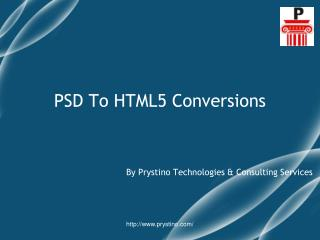 PSD To HTML5 Conversion Services - Prystino