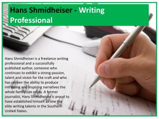 Hans Shmidheiser - Writing Professional