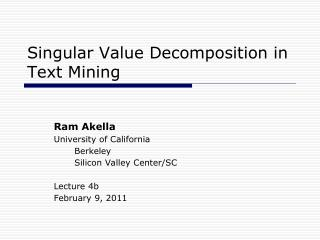 Singular Value Decomposition in Text Mining