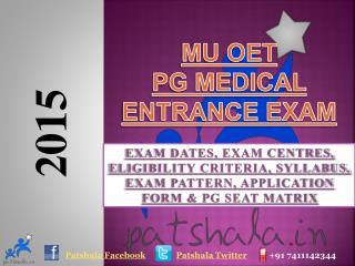 MU OET PG 2015 Entrance Exam Dates|Kasturba Medical College