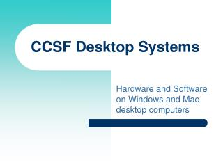 CCSF Desktop Systems