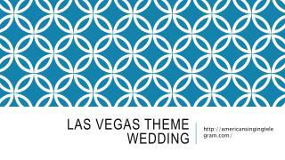 Las Vegas Theme Wedding