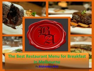 The Best Restaurant Menu for Breakfast in Melbourne