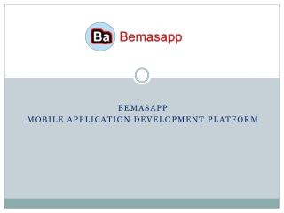 Mobile application development platform
