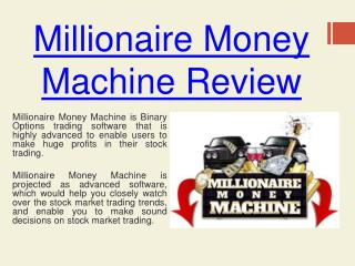 Millionaire Money Machine Review - Make Huge Profits In Stoc