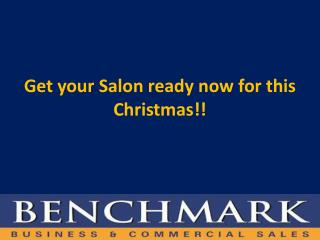 Get your Salon ready now for this Christmas!