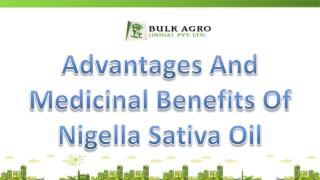 Advantages And Medicinal Benefits Nigella Sativa Seeds Oil