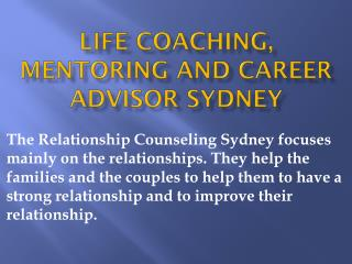 Life Coaching, Mentoring and Career Advisor Sydney