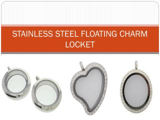 STAINLESS STEEL FLOATING CHARM LOCKET