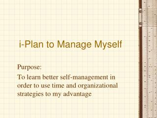 i-Plan to Manage Myself