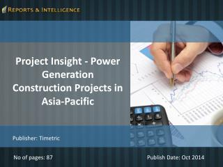 Reports and Intelligence: Project Insight - Power Generation