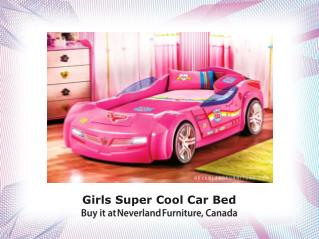 Girls Super Cool Car Bed. Buy It at Neverland Furniture