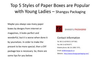 Top 5 Styles of Paper Boxes are Popular with Young Ladies –